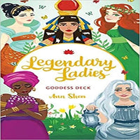 Legendary Ladies Goddess Deck: 58 Goddesses to Empower and Inspire You (Box of Female Deities to Discover Your Inner Goddess; Deck of Goddesses for S