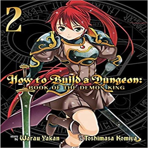 How to Build a Dungeon: Book of the Demon King, Volume 2