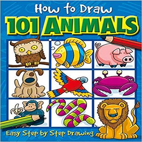 How to Draw 101 Animals: Easy Step-By-Step Drawing ( How to Draw 101... )