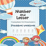 Number & Letter Tracing Book for Preschoolers: Alphabet Learning Preschool Workbooks for Kids Ages 3-5