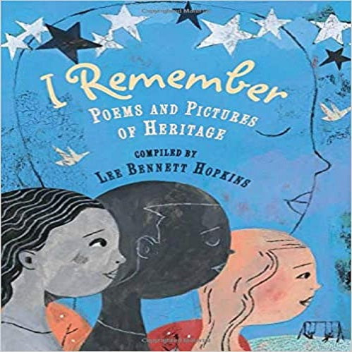 I Remember: Poems and Pictures of Heritage