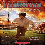 I Survived the American Revolution, 1776 (I Survived #15) ( I Survived #15 )