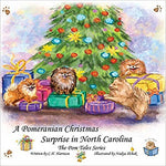 A Pomeranian Christmas Surprise in North Carolina ( POM Tales #3 )