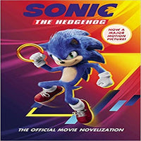 Sonic the Hedgehog: The Official Movie Novelization ( Sonic the Hedgehog )
