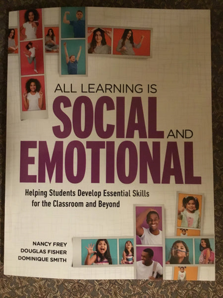 All Learning is SOCIAL and EMOTIONAL