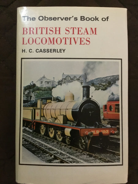 The Observer's Book of British Steam Locomotives ( Observer's Pocket Series #23 )