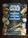 Star Wars: The Essential Guide to Weapons and Technology