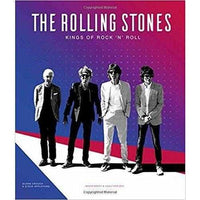 The Rolling Stones: Kings of Rock 'n' Roll