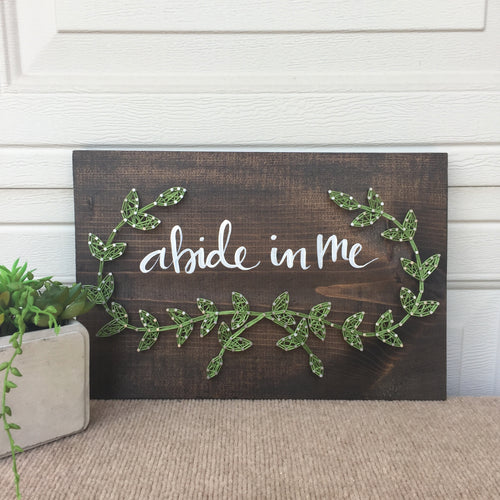 Abide in Me with String Art Vines