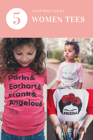5 inspiring women t shirts |Daisy May & Me|