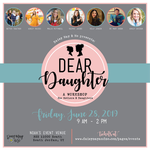Dear Daughter Workshop |Daisy May & Me|