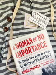 Woman of No Importance by Sonia Purnell |Daisy May & Me|