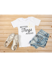Better Things Ahead Tee Shirts,  |Daisy May and Me