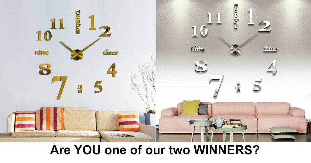 Lets check if YOU won the Amazing 3D Wall Clock!