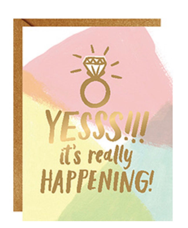 """Yesss!!! It's really happening!"" Happy engagement card"