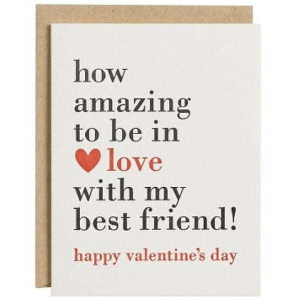 """How amazing to be in love with my best friend"" Valentine's Day card"