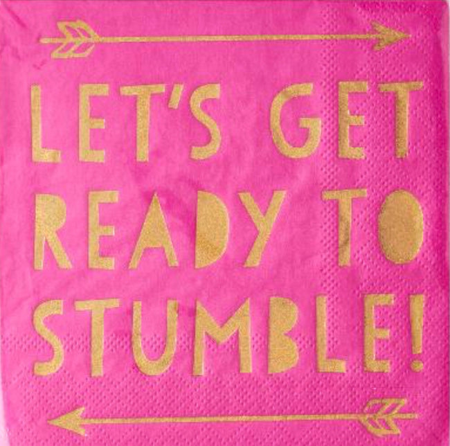 """Let's get ready to stumble!"" gold and pink cocktail napkins"