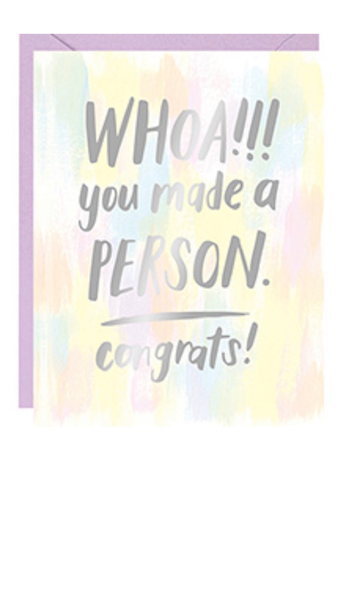 Whoa You Made a Person Baby Card