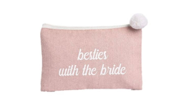 """besties with the bride"" cosmetic bag"