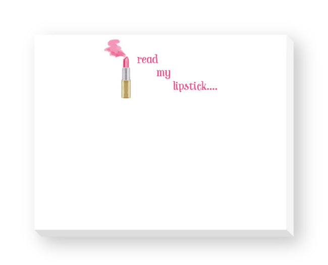 Read my lipstick adorable notepad