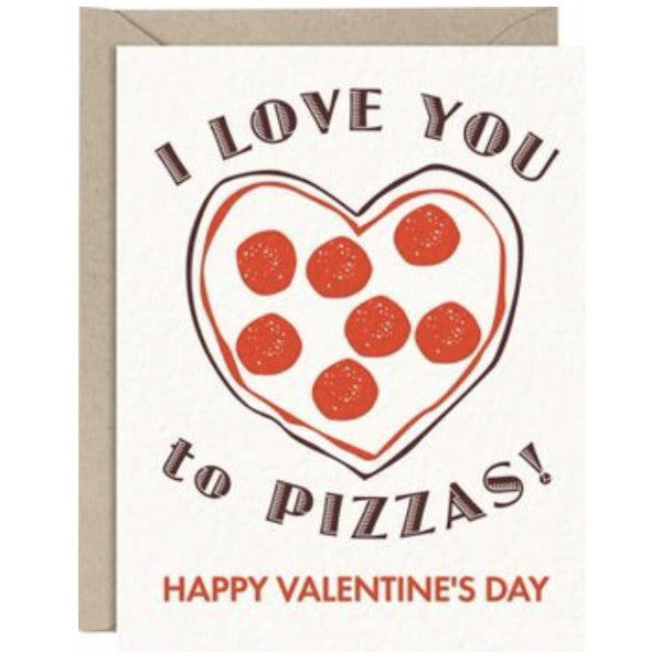 """I love you to pizzas"" Valentine's Day card"
