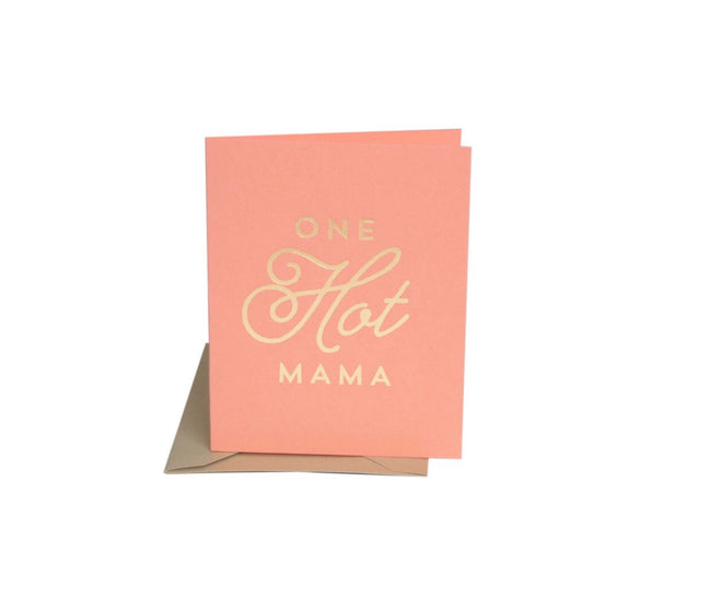 one hot mama greeting card