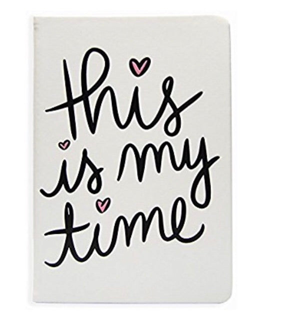"""this is my time"" journal"