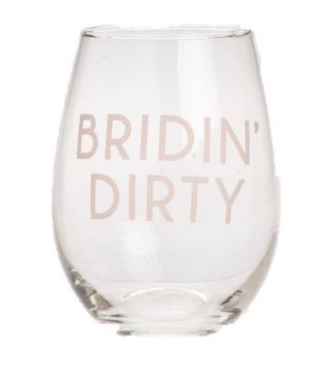 Bridin' Dirty Stemless Wine Glass
