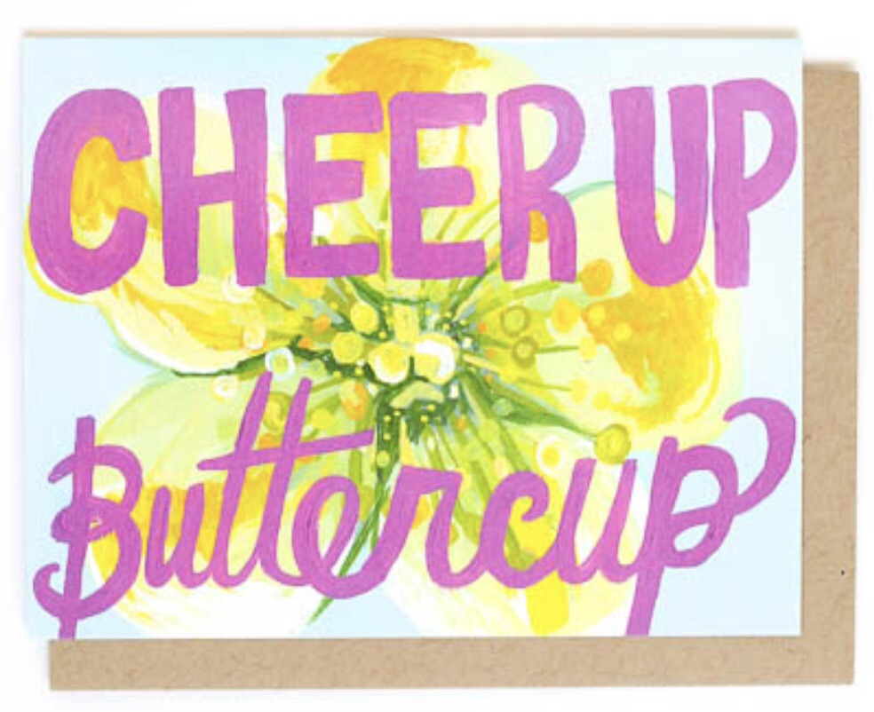 cheer up buttercup greeting card