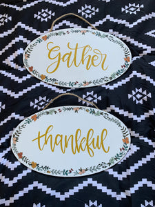 Gather & Thankful Signs
