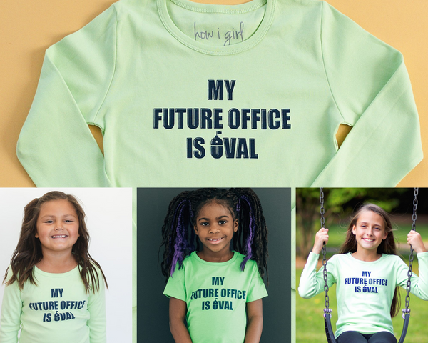 My Future Office is Oval Tee-Girls feminist shirt, Girl president shirt