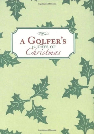 A Golfer's 12 Days of Christmas