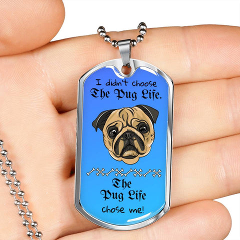 Pug Life Dog Tag Necklace With Engraving Option