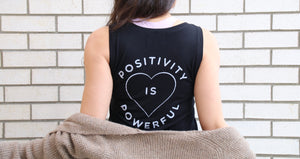 Positivity Is Powerful tank