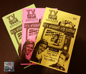 TV Rots Your Brains fan zine Issue #3 Rex Manning Edition includes interviews with Coyote Shivers & Empire Records write Carol Heikkinen #rexmanningday #tvrotsyourbrains