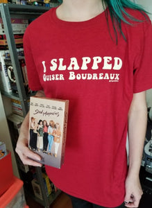 SALE I Slapped Ouiser Boudreaux T-SHIRT size Small only
