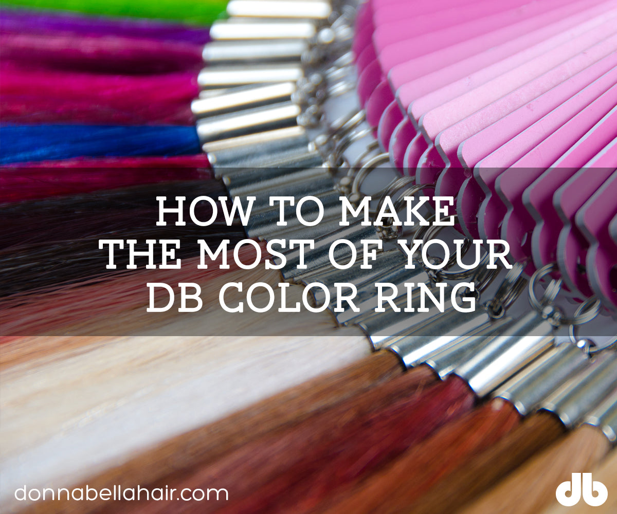 How To Make The Most Of Your Db Color Ring Donna Bella Hair Hair