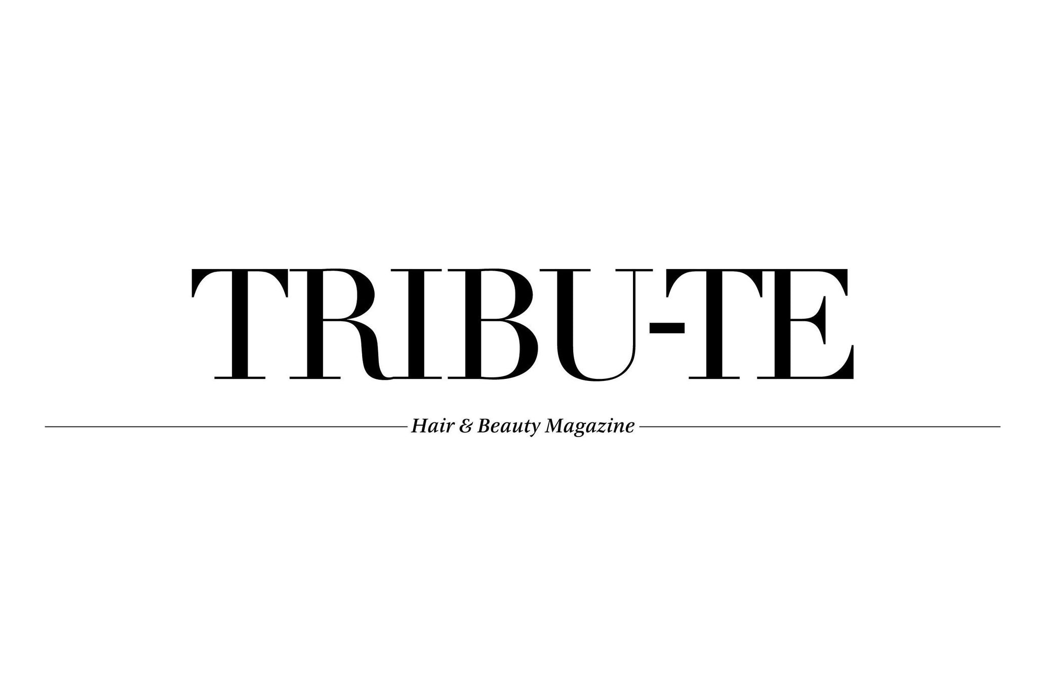 Tribu-te, Hair and Beauty magazine
