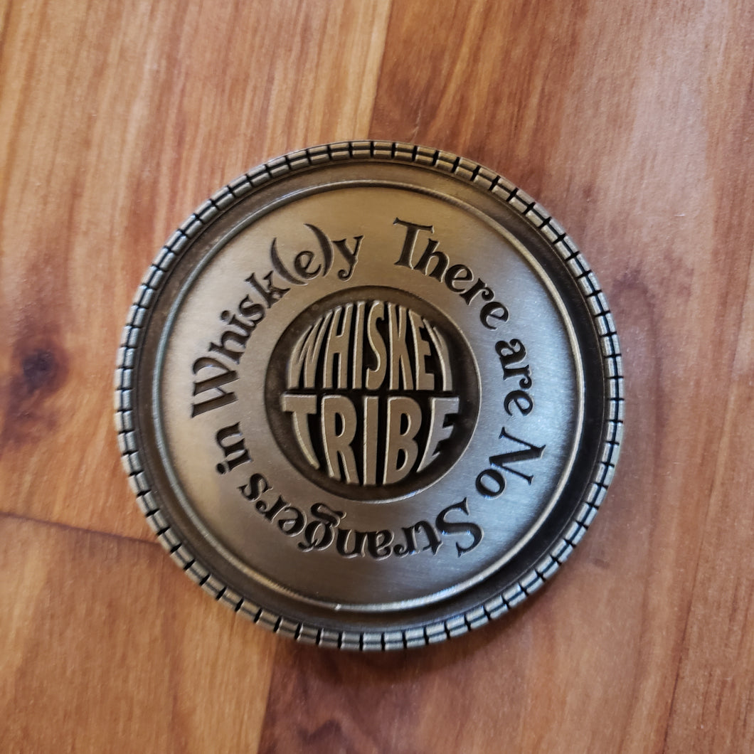 No Strangers in Whiskey Challenge Coin