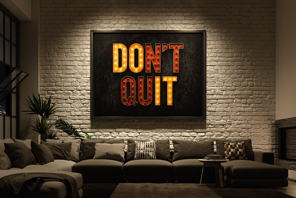 'Don't Quit!' Says Motivational Canvas Art in Bright Lights