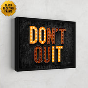 Don't Quit with lights, motivational wall art.