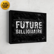 """Future Billionaire"", inspirational canvas art"