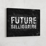 """Future Billionaire"" money inspirational canvas art"