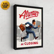 Inktuitive always be closing ABCs sales team motivational wall canvas art - black floating frame