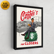 Inktuitive coffee's for closers sales team motivational wall canvas art - black floating frame