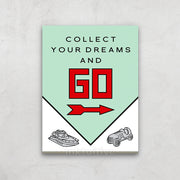 Inktuitive Collect your dreams and go Monopoly motivational canvas art