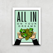 Inktuitive All In On Your Dreams monopoly money motivational canvas art