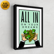 Inktuitive All In On Your Dreams monopoly money motivational canvas art - black floating frame