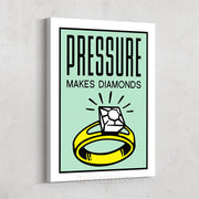 Inktuitive Pressure Makes Diamonds monopoly motivational canvas art