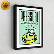 Inktuitive Pressure Makes Diamonds monopoly motivational canvas art - black floating frame